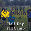 Fall - WK 08 Half-Day Soccer Camp; If it rains NO Camp (w/ make up on Friday)