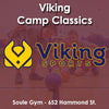 Winter Saturday 6:30 Viking Camp Classics (Ages 8 - 11)