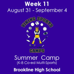 WK 11 Multi-Sports Camp (8/31-9/4) - Five-Day Camp - Soule Rain Option