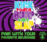 Kick, Punch, Burp, Fart, Slap