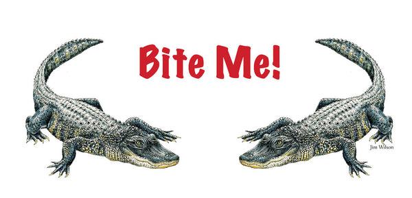 "Alligator ""Bite Me"" Mug"