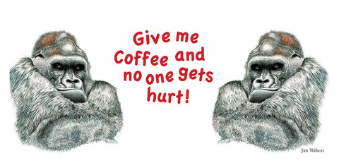 "Gorilla ""Give Me Coffee"" Mug"