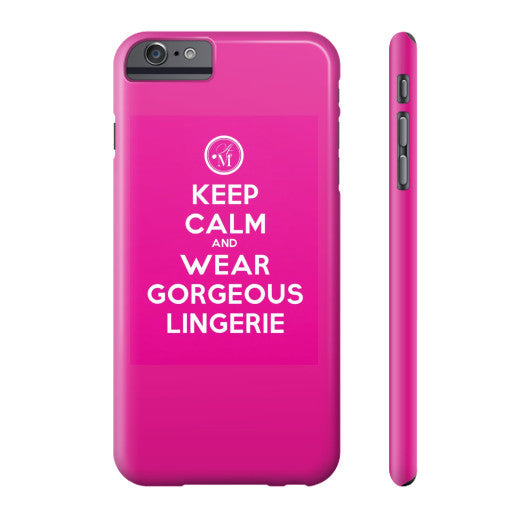 Keep Calm and Wear Gorgeous Lingerie Phone Case