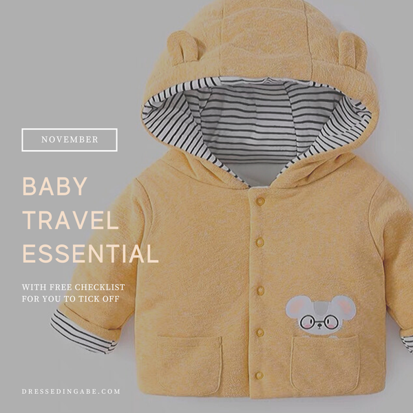 Baby Packing List - What to pack when you are travelling with a baby?