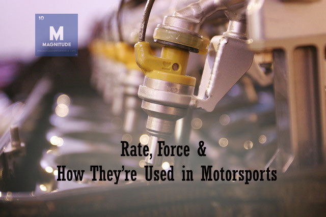 Rate, Force and How They're used in Motorsports