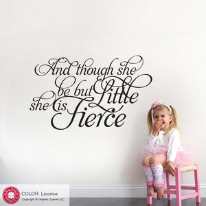 And though she be but little she is fierce: Wall Decal Shakespeare Quote