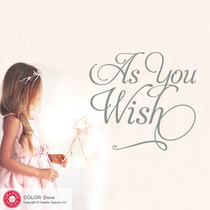 "Princess Bride ""As you wish"" Wall Decal Quote"