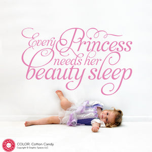 Every Princess Needs Her Beauty Sleep Wall Quote Decal
