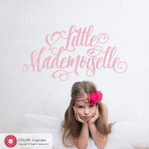 Little Mademoiselle: Wall Decal French Quote