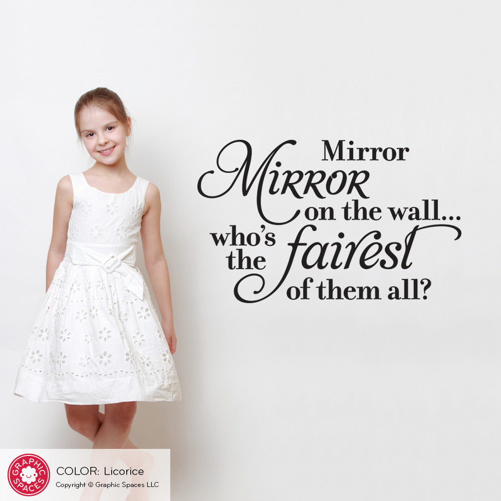 ... Mirror mirror on the wall: Wall Decal Snow White Princess Quote ...