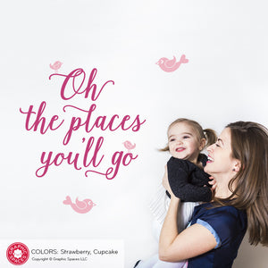 Oh The Places You'll Go: Wall Decal Quote