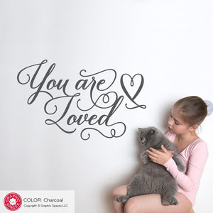 You are loved Wall Decal Quote