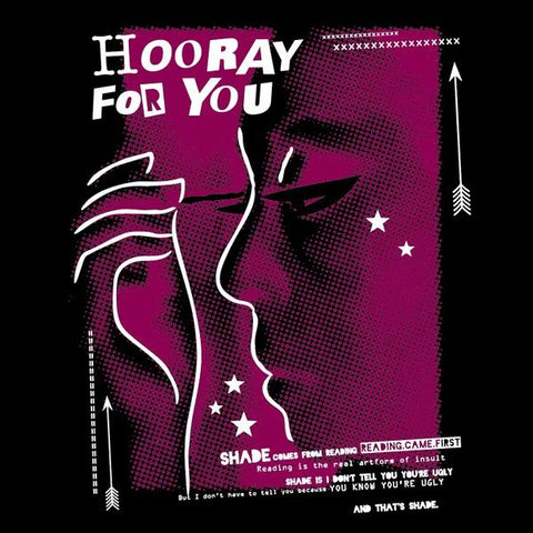 Hooray For You (t-shirt)