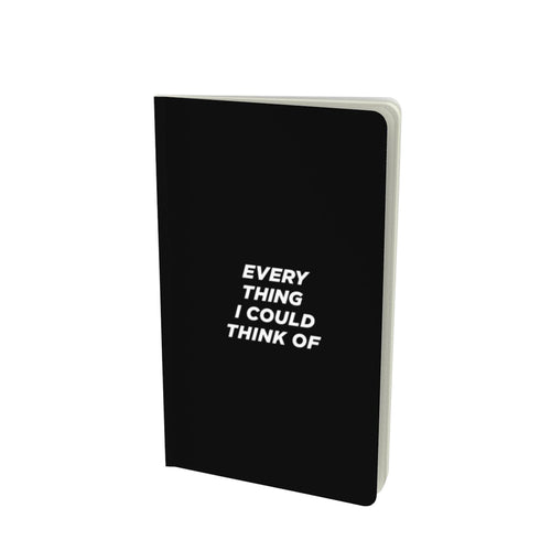 "Every thing, notebook (5.25x8.75"")"