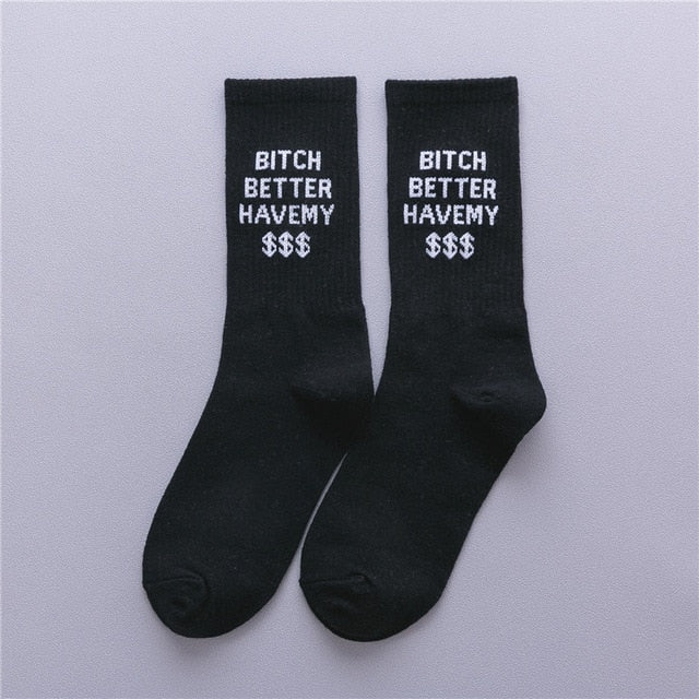 Bitch Better Have My $$$ Crew Socks