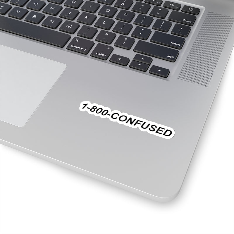1-800-CONFUSED Sticker