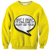 But I Read It Online It Must Be True Sweater-Shelfies-| All-Over-Print Everywhere - Designed to Make You Smile
