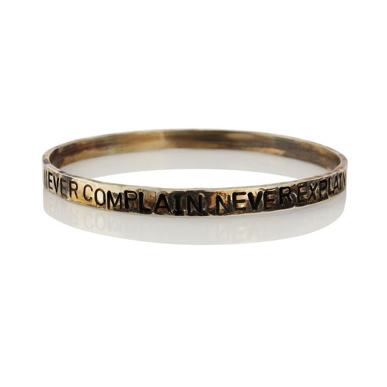 WDTS Sheffield Silver - Hand Hammered Bangle - NEVER COMPLAIN NEVER EXPLAIN - Mixed Finish