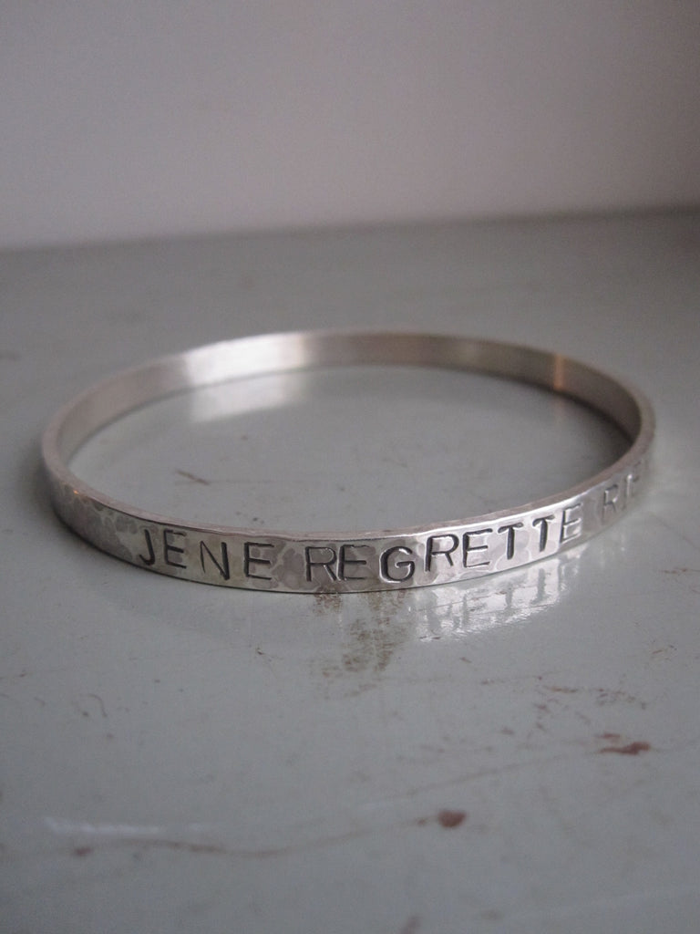 WDTS Sheffield Silver - Hand Hammered Bangle - JE NE REGRETTE RIEN-silver