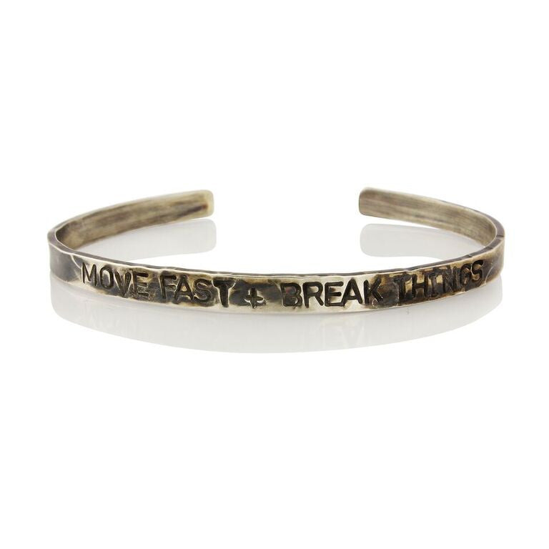WDTS Sheffield Silver - Hand Hammered Bangle/Cuff - MOVE FAST AND BREAK THINGS - Mixed Finish