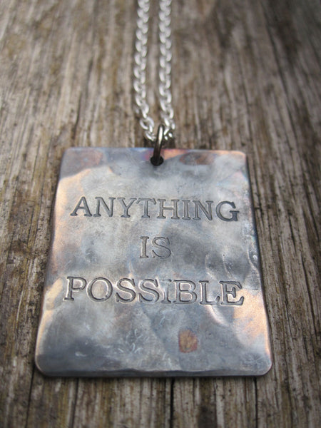 WDTS Sheffield Silver - Hand Hammered Necklace - ANYTHING IS POSSIBLE - Mixed Finish