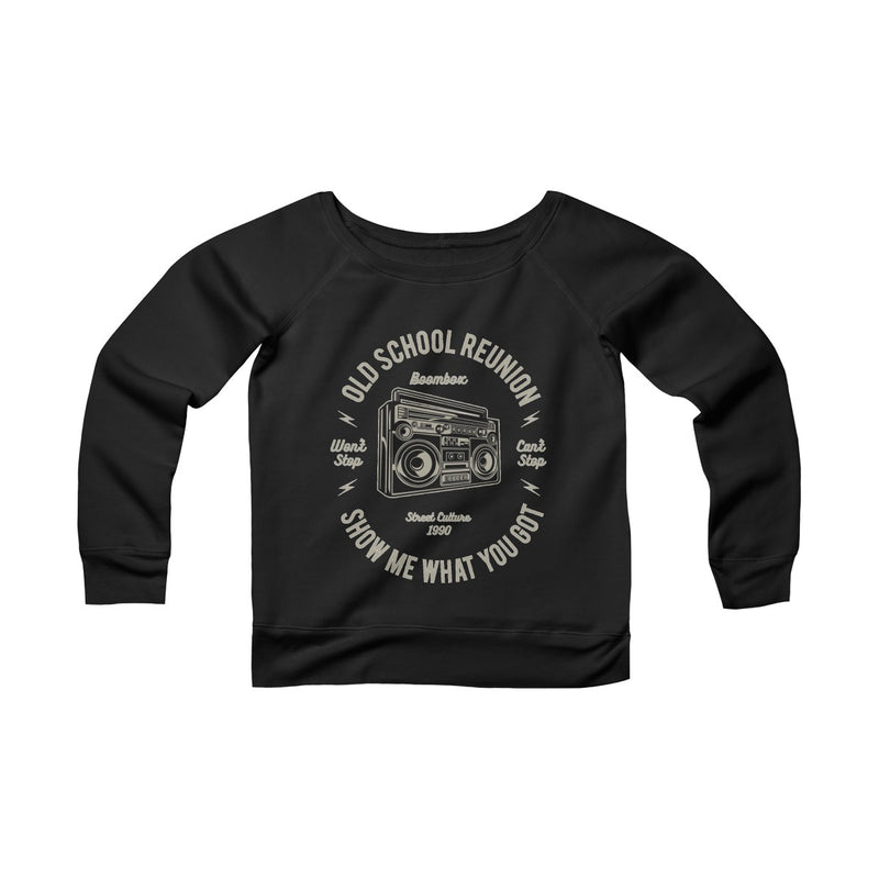 Old School Reunion Women's Sponge Fleece Wide Neck Sweatshirt