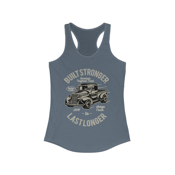 Built Stronger Last longer Women's Ideal Racerback Tank