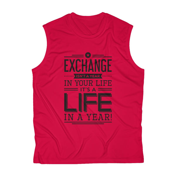 Exchange Your Life Men's Sleeveless Performance Tee