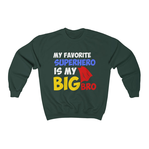 My Favorite Superhero Is My Big Bro Unisex Heavy Blend™ Crewneck Sweatshirt