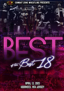 "CZW ""Best Of The Best 18"" 4/13/2019 DVD"