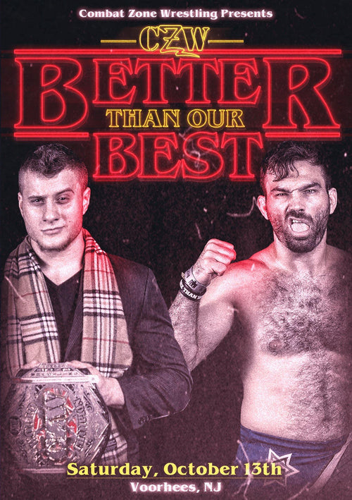 "CZW ""Better Than Our Best"" 10/13/2018 DVD"