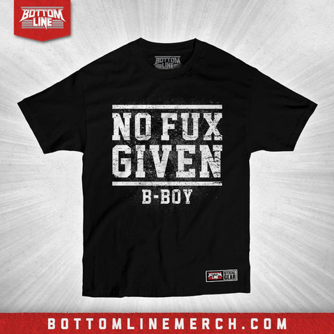 "B-Boy ""No Fux Given"" Shirt"