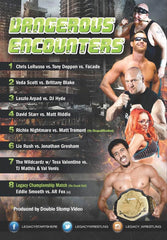 "Legacy Wrestling ""Dangerous Encounters"" 12/5/16 DVD"