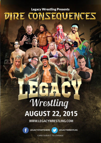 "Buy Now – Legacy Wrestling ""Dire Consequences"" DVD (08/22/2015) – Wrestler & Wrestling Merch – Bottom Line"