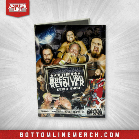 "Buy Now – The Wrestling Revolver ""Debut Show"" DVD (06/10/2016) – Bottom Line"