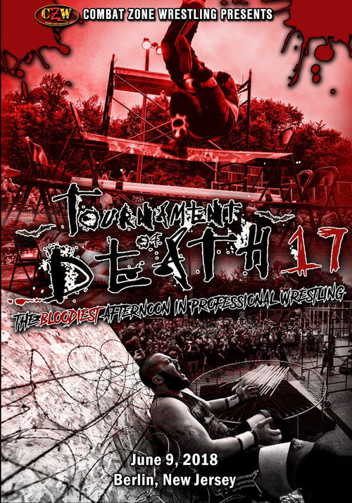 "CZW ""Tournament of Death 17"" 06/09/18 DVD"