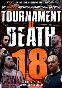 "CZW ""Tournament of Death 18"" 06/22/2019 DVD"