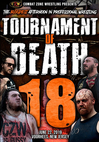 "Buy Now – CZW ""Tournament of Death 18"" 06/22/2019 DVD – Wrestler & Wrestling Merch – Bottom Line"