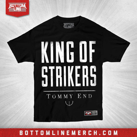 "Tommy End ""King of Strikers"" Shirt"