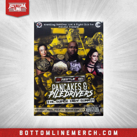 "Buy Now – The Wrestling Revolver ""Pancakes & Piledrivers"" (04/07/18) DVD – Wrestler & Wrestling Merch – Bottom Line"