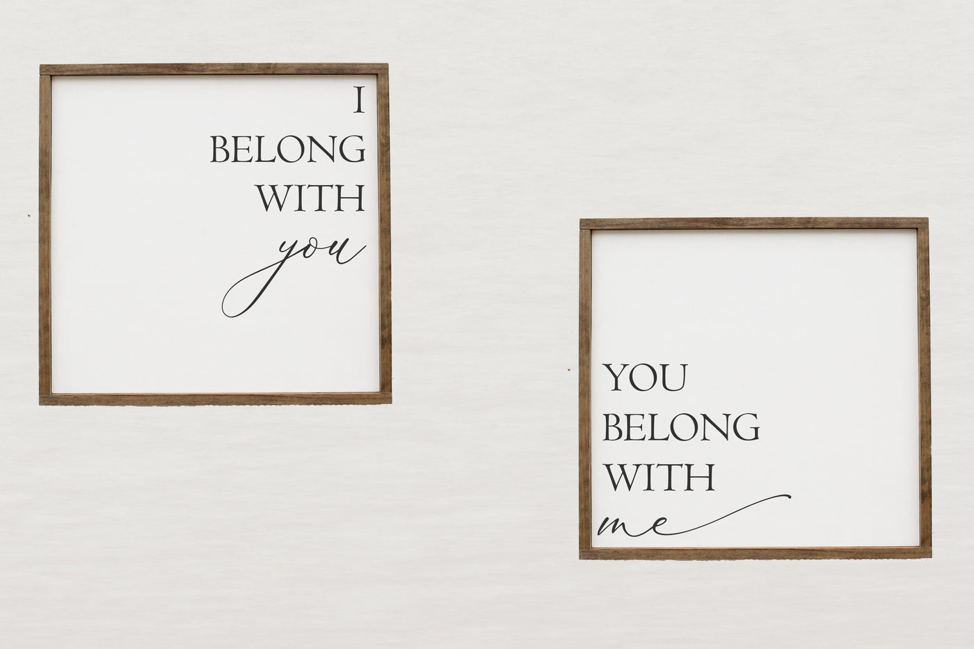 I belong with you, you belong with me Crafty Mama Gifts