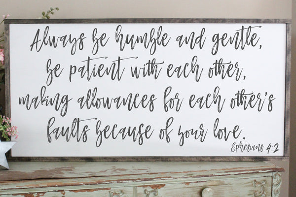 Always be humble and gentle Ephesians 4:2 Crafty Mama Gifts