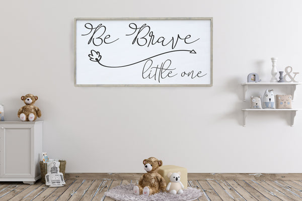 Be Brave Little One Framed Sign Crafty Mama Gifts