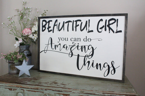 beautiful girl you can do amazing things Crafty Mama Gifts