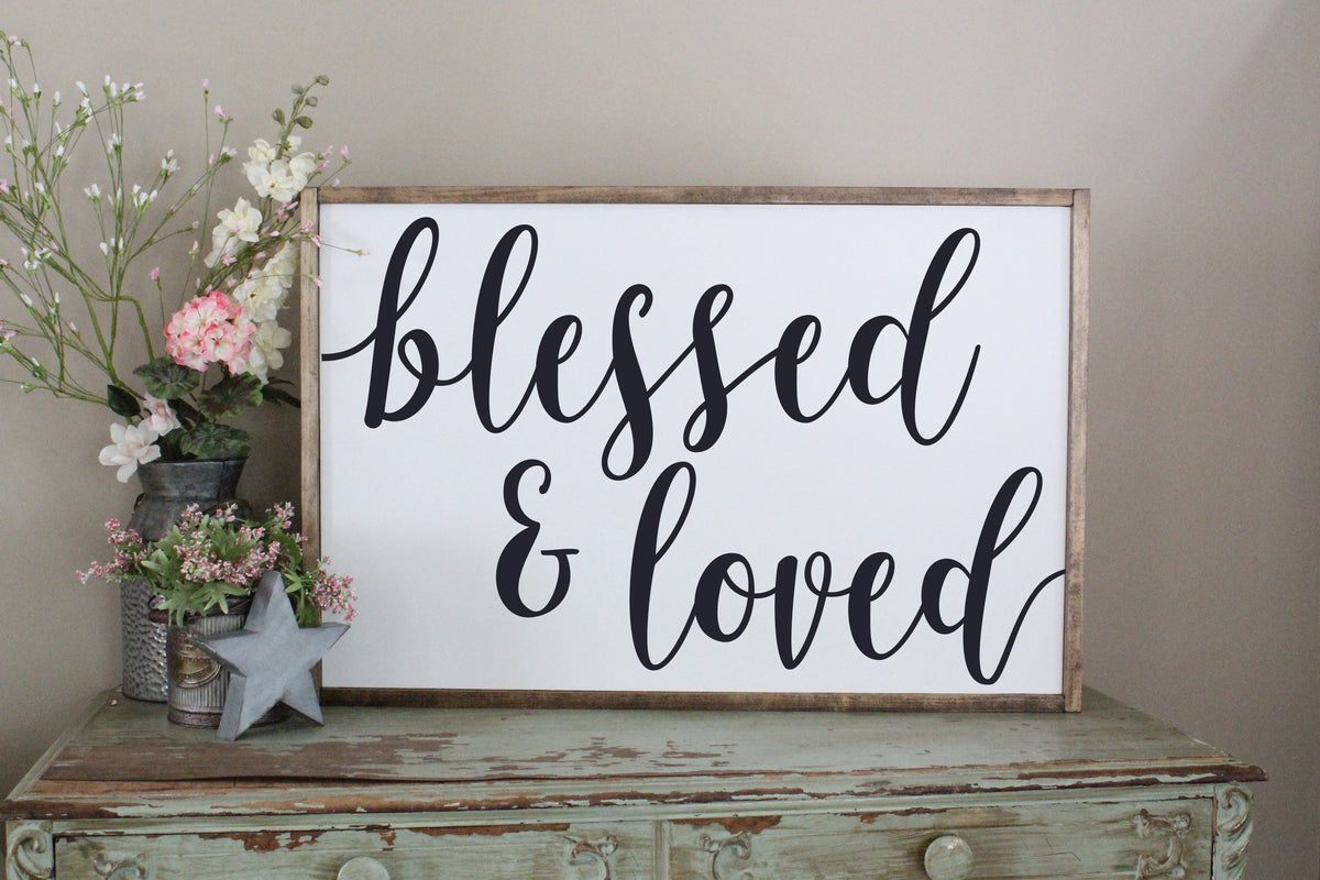 Blessed And Loved 2 X3 Framed Sign Crafty Mama Gifts