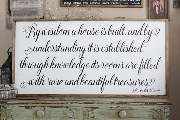 by wisdom a house is built sign crafty mama gifts