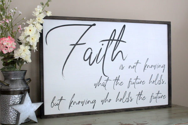 faith is not knowing what the future holds Crafty Mama Gifts