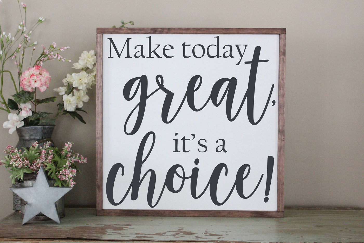 make today great, it's a choic Crafty Mama Gifts