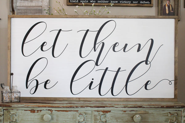 Let Them Be Little Crafty Mama Gifts