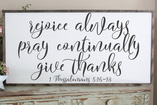 rejoice always, pray continually, give thanks 1 Thessalonians 5 Crafty Mama Gifts